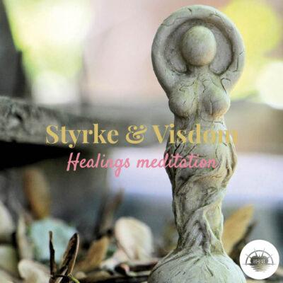 Styrke og visdom healings meditation